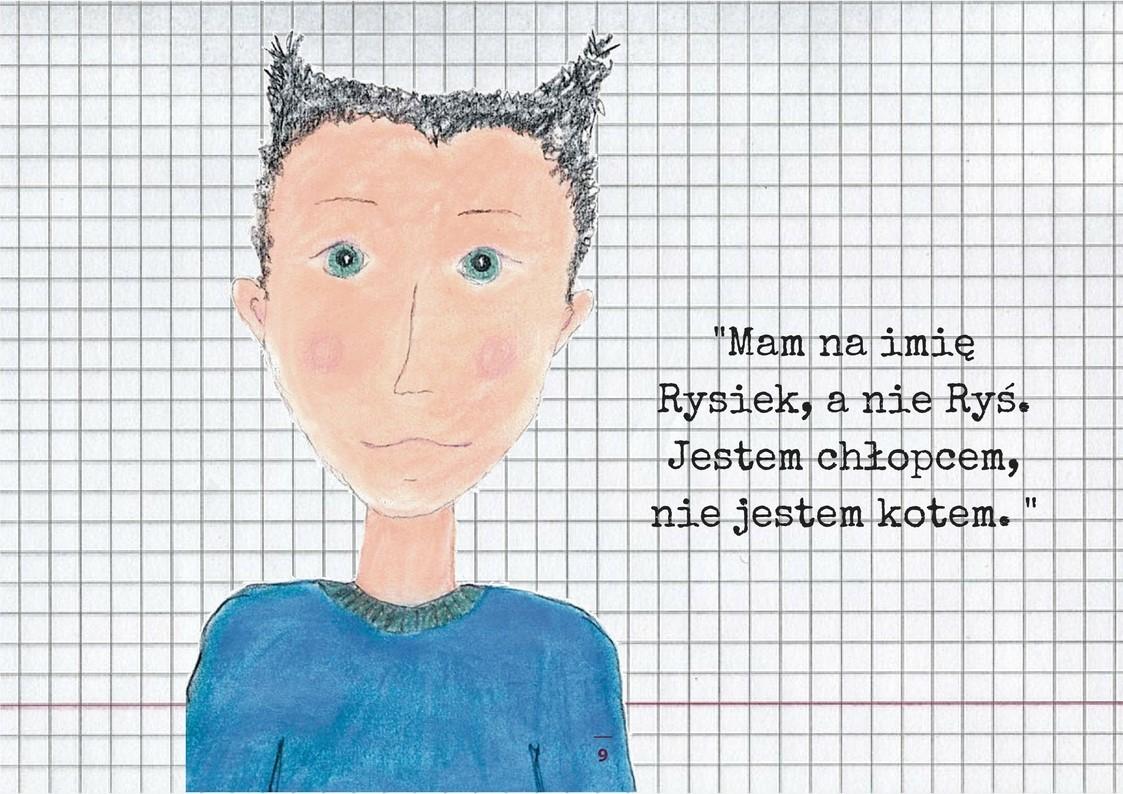 Mam na imię Rysiek, a nie Ryś. Jestem chłopcem, nie jestem kotem. (2)